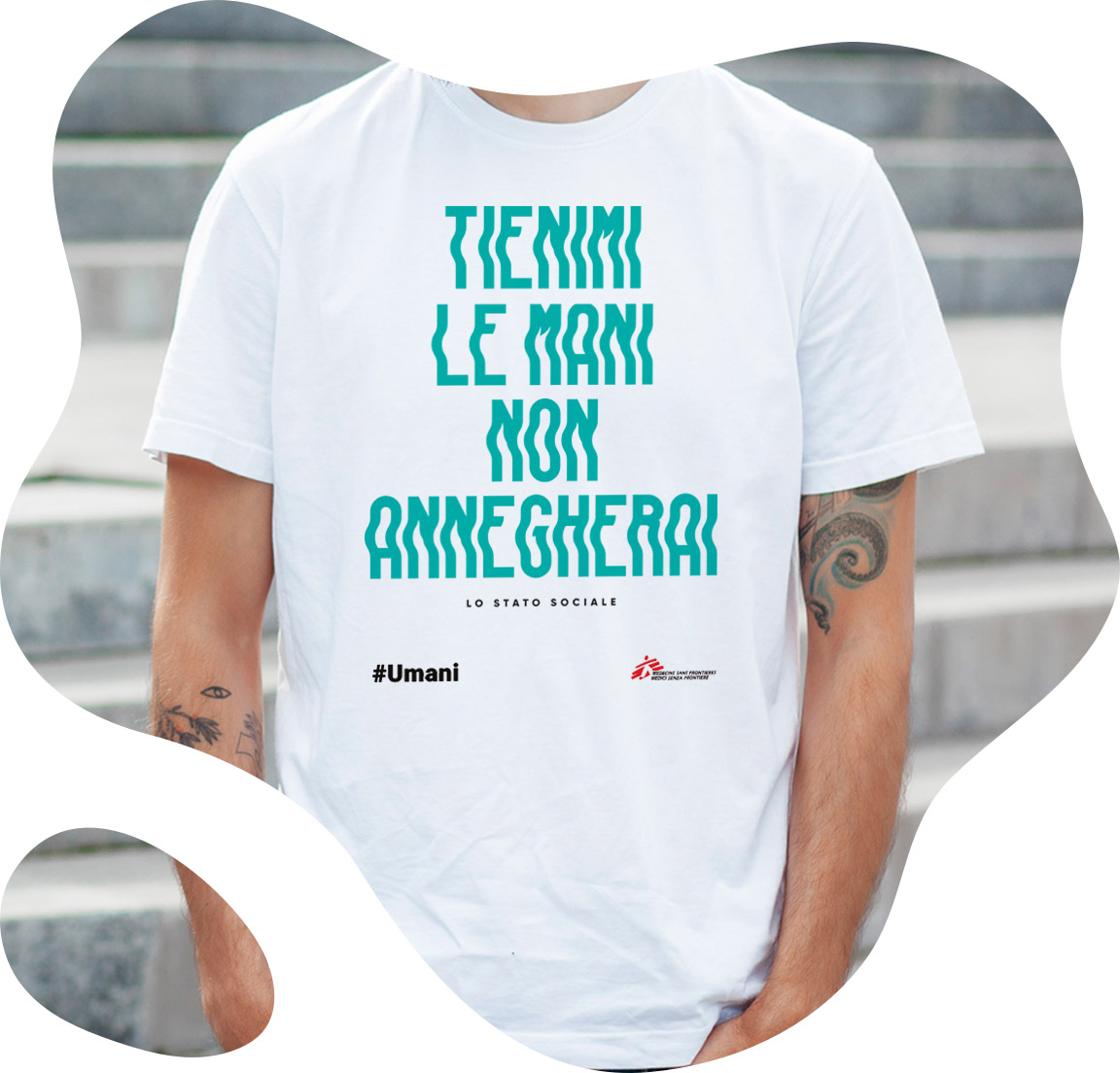 lo stato sociale's quote t-shirt for doctors without borders' campaign